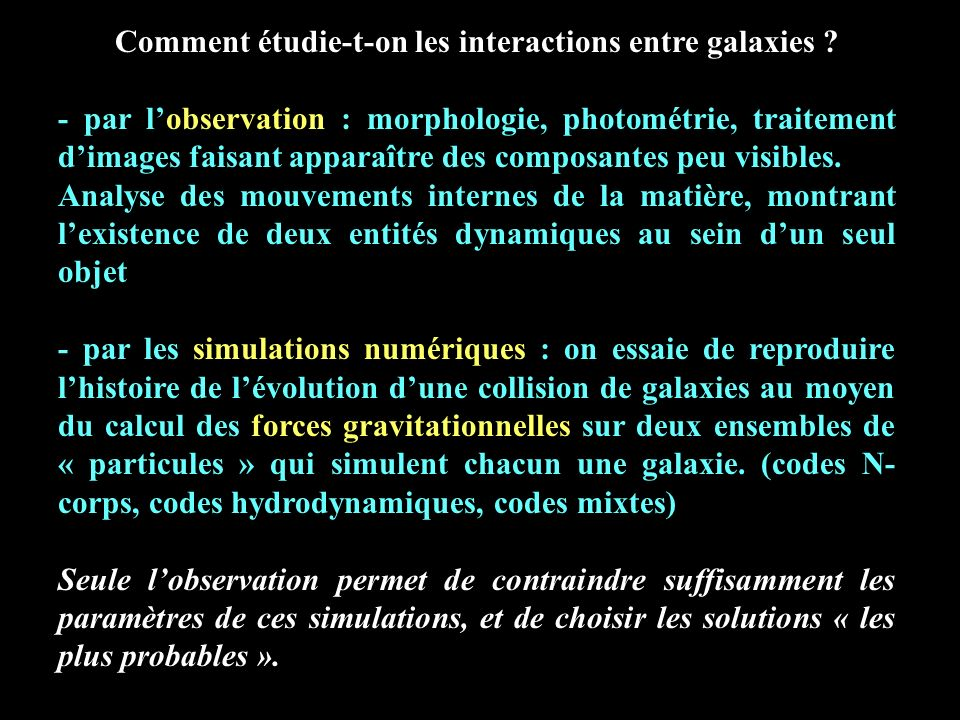 Comment étudie-t-on les interactions entre galaxies