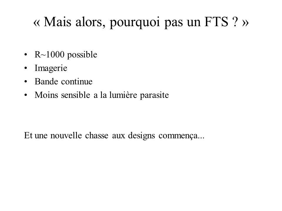 « Mais alors, pourquoi pas un FTS »