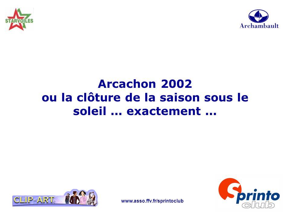 Arcachon 2002 ou la clôture de la saison sous le soleil ... exactement ...