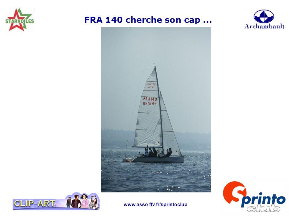 FRA 140 cherche son cap ... www.asso.ffv.fr/sprintoclub