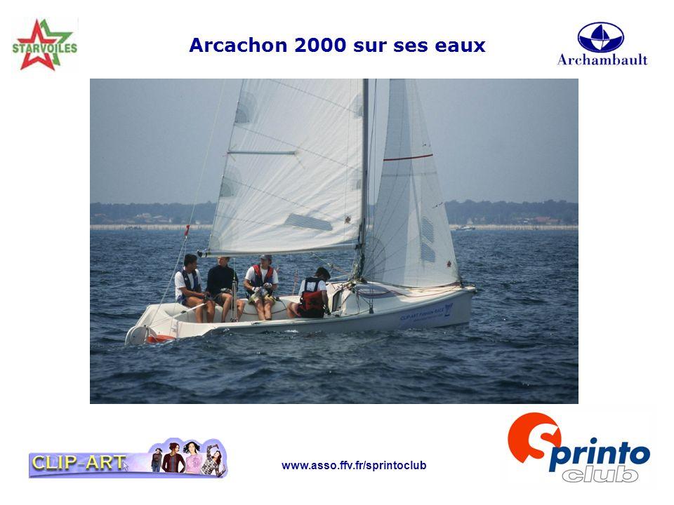 Arcachon 2000 sur ses eaux www.asso.ffv.fr/sprintoclub