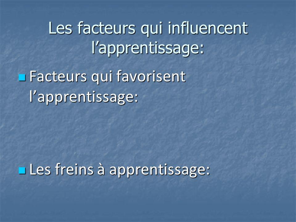 Les facteurs qui influencent l'apprentissage: