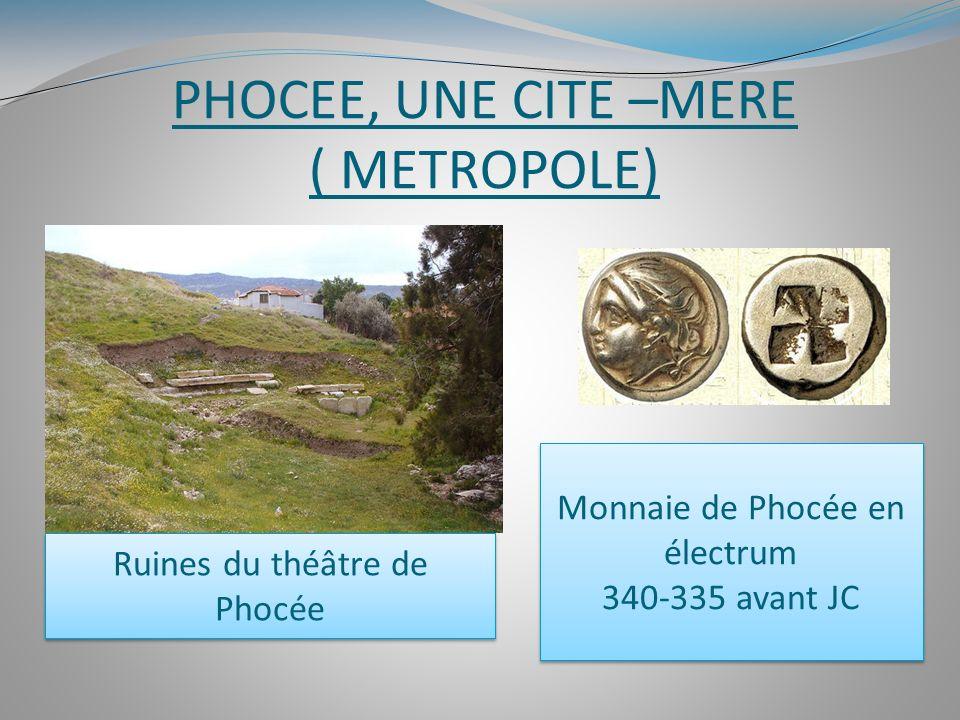 PHOCEE, UNE CITE –MERE ( METROPOLE)