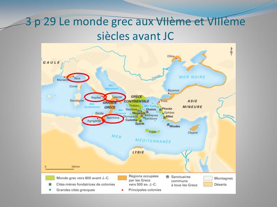 3 p 29 Le monde grec aux VIIème et VIIIème siècles avant JC