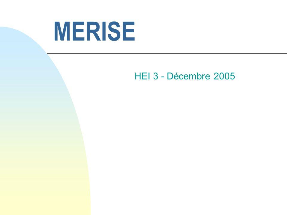 MERISE HEI 3 - Décembre 2005