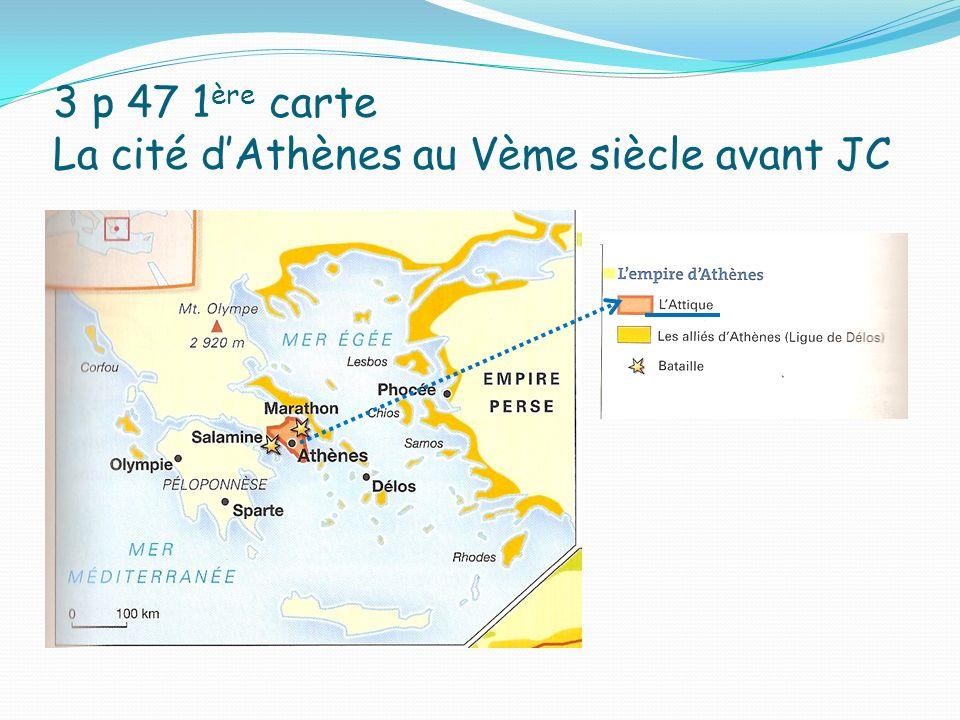 3 p 47 1ère carte La cité d'Athènes au Vème siècle avant JC