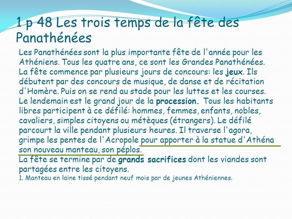 1 p 48 Les trois temps de la fête des Panathénées