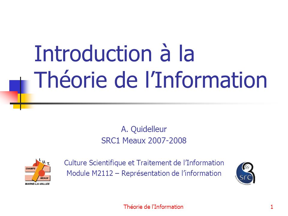 Introduction à la Théorie de l'Information