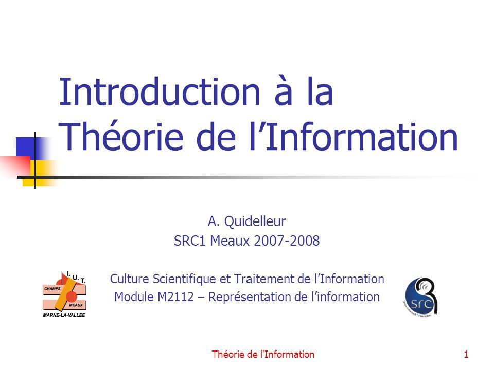 Introduction à la Théorie de l'Information