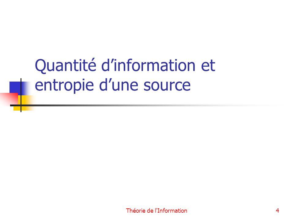 Quantité d'information et entropie d'une source