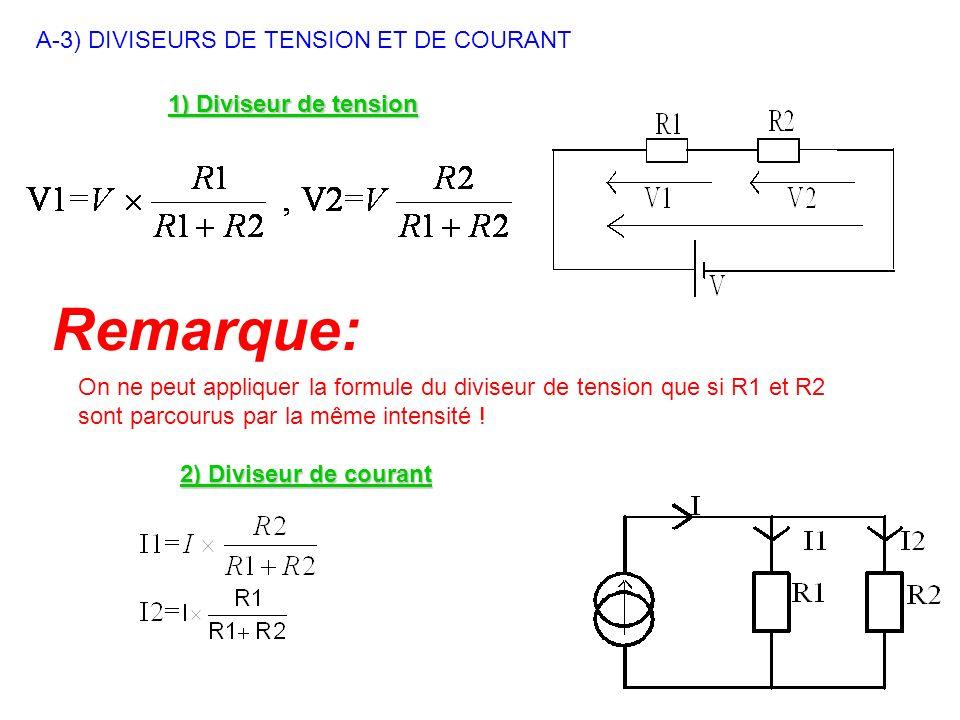 Remarque: A-3) DIVISEURS DE TENSION ET DE COURANT