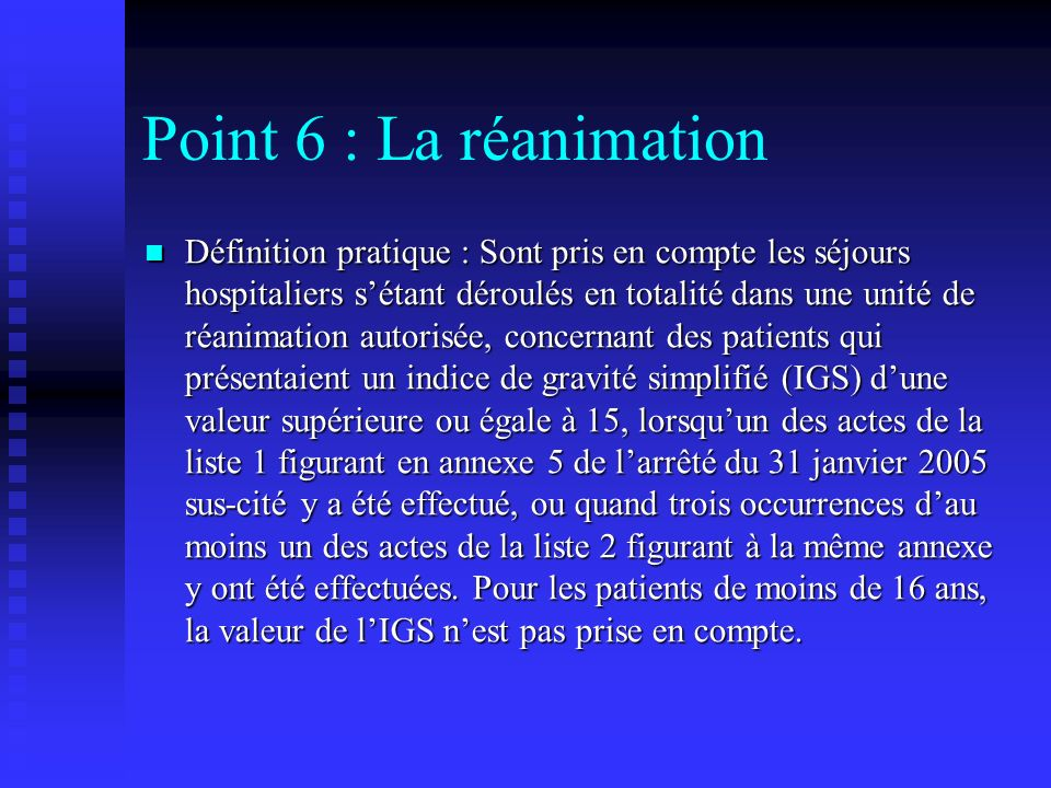 Point 6 : La réanimation
