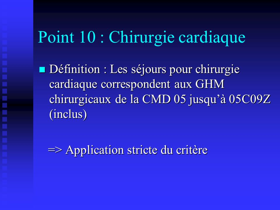 Point 10 : Chirurgie cardiaque