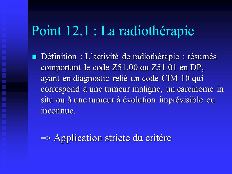 Point 12.1 : La radiothérapie