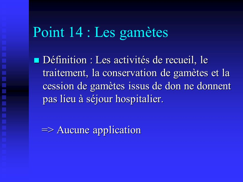 Point 14 : Les gamètes