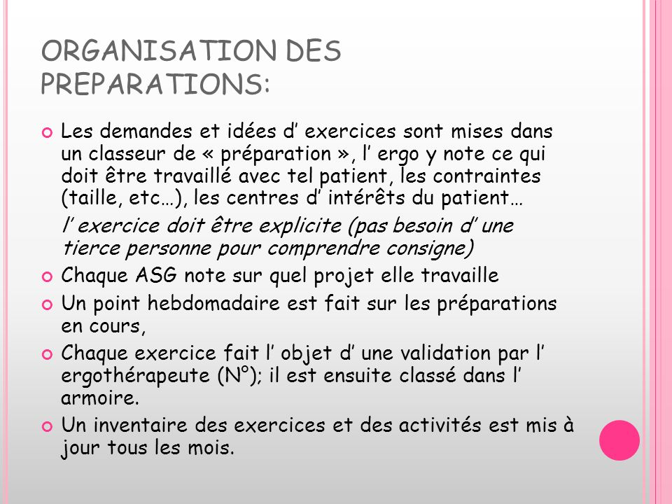 ORGANISATION DES PREPARATIONS: