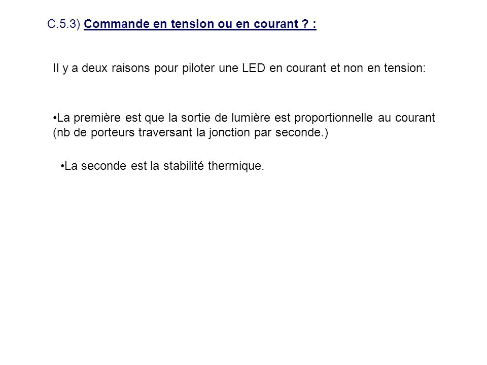 C.5.3) Commande en tension ou en courant :
