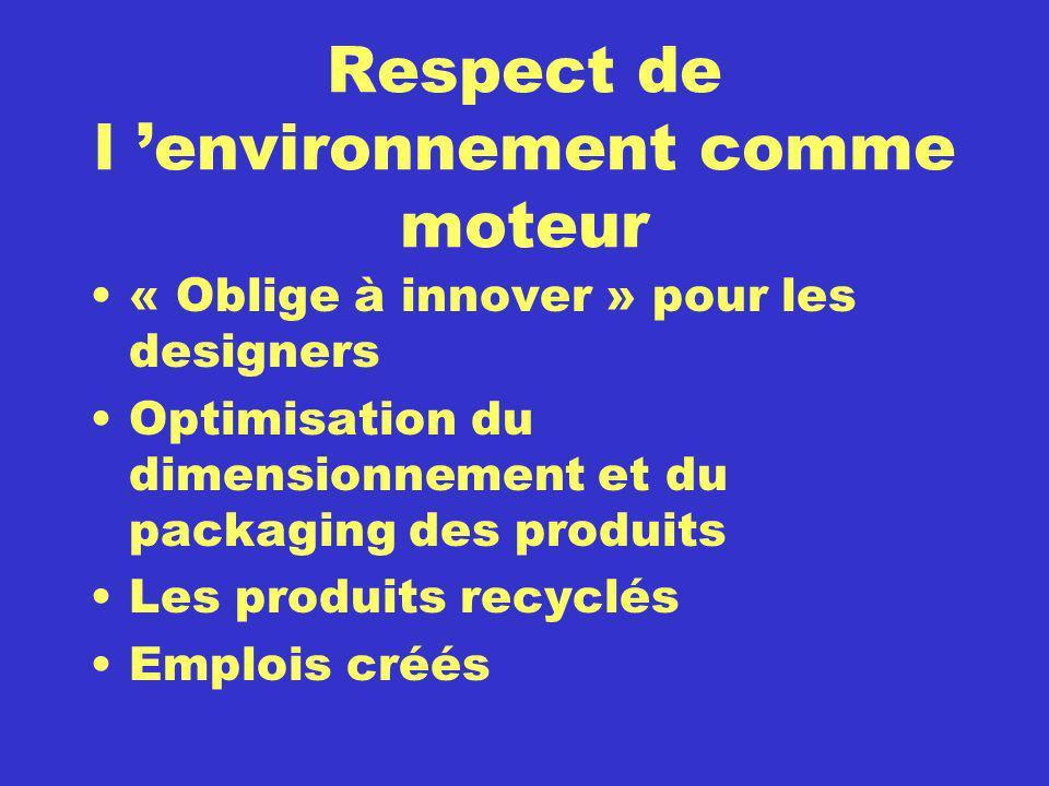 Respect de l 'environnement comme moteur