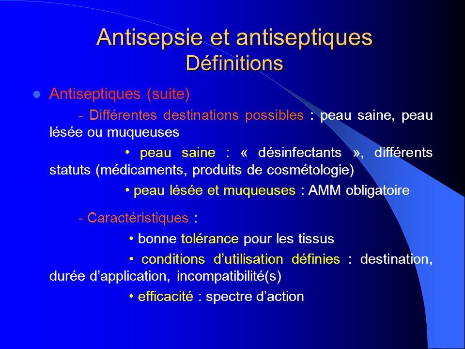 Antisepsie et antiseptiques Définitions