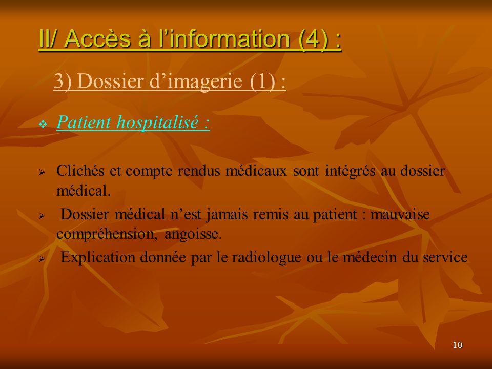 II/ Accès à l'information (4) :