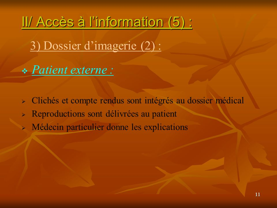 II/ Accès à l'information (5) :