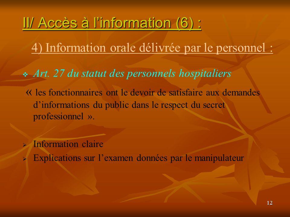 II/ Accès à l'information (6) :