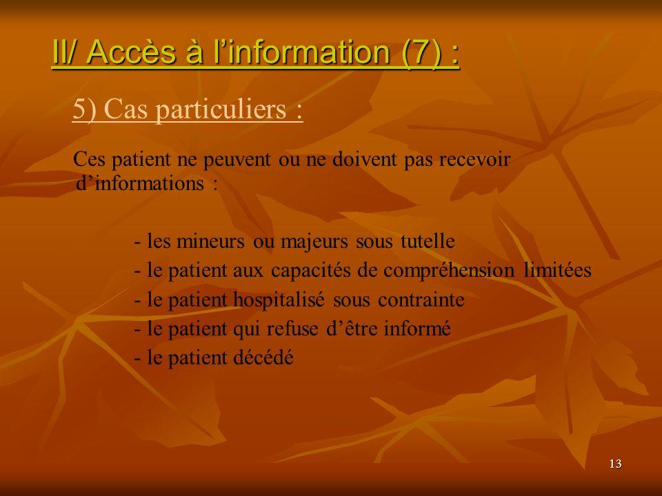 II/ Accès à l'information (7) :