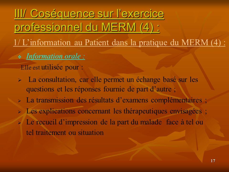 III/ Coséquence sur l'exercice professionnel du MERM (4) :