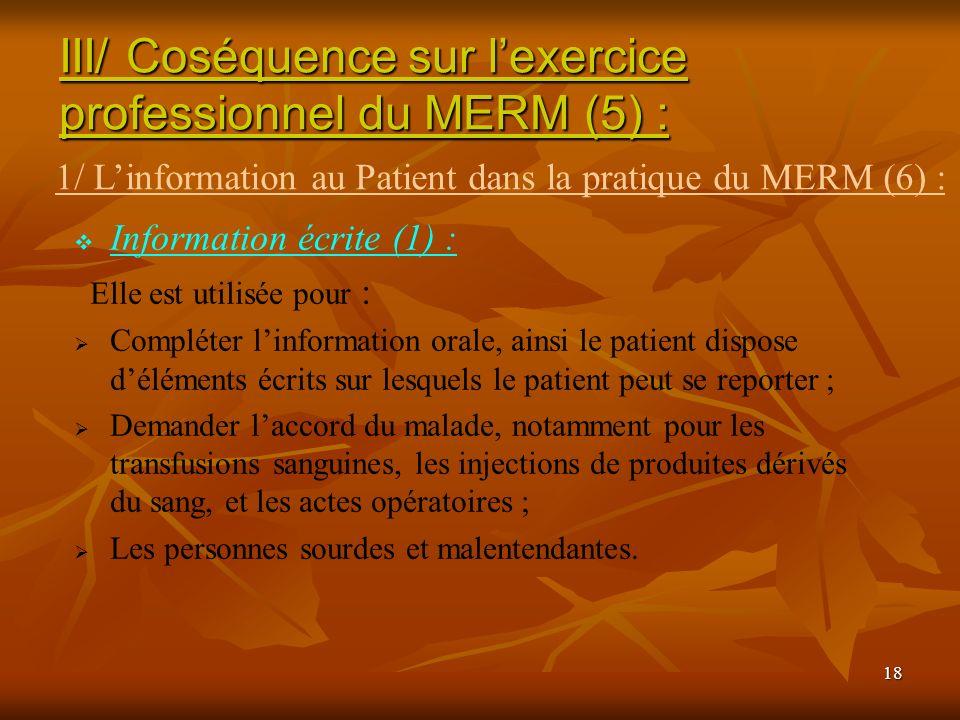 III/ Coséquence sur l'exercice professionnel du MERM (5) :