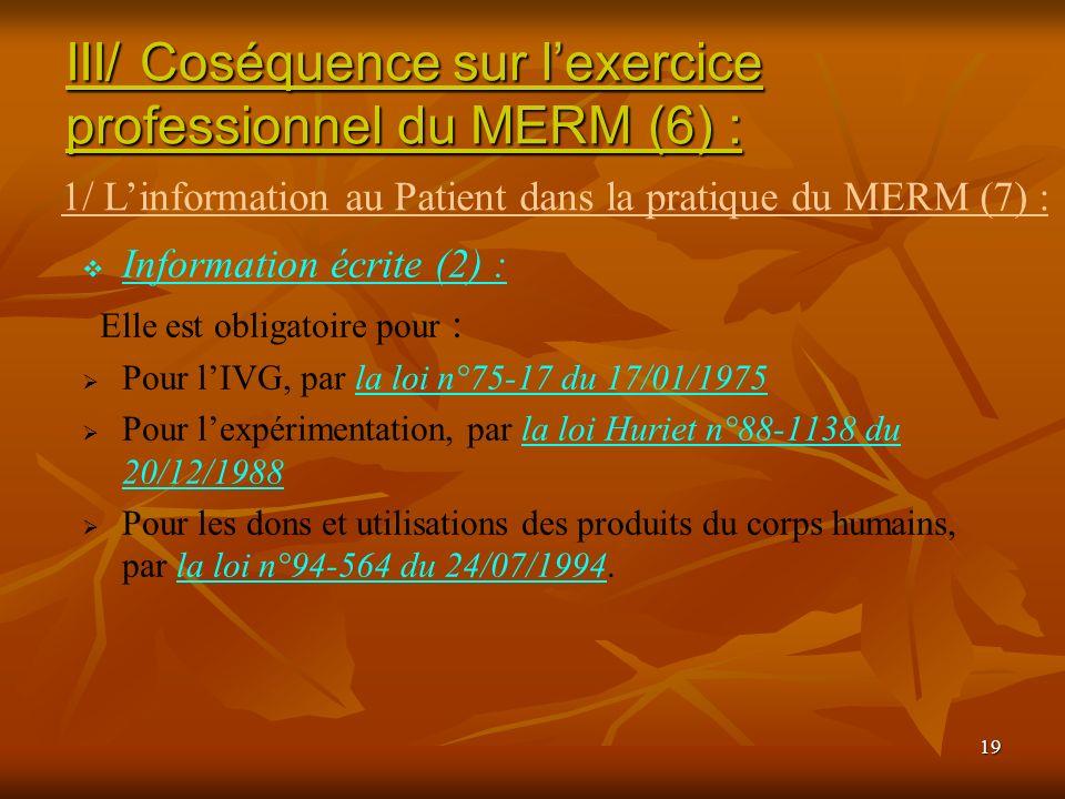 III/ Coséquence sur l'exercice professionnel du MERM (6) :