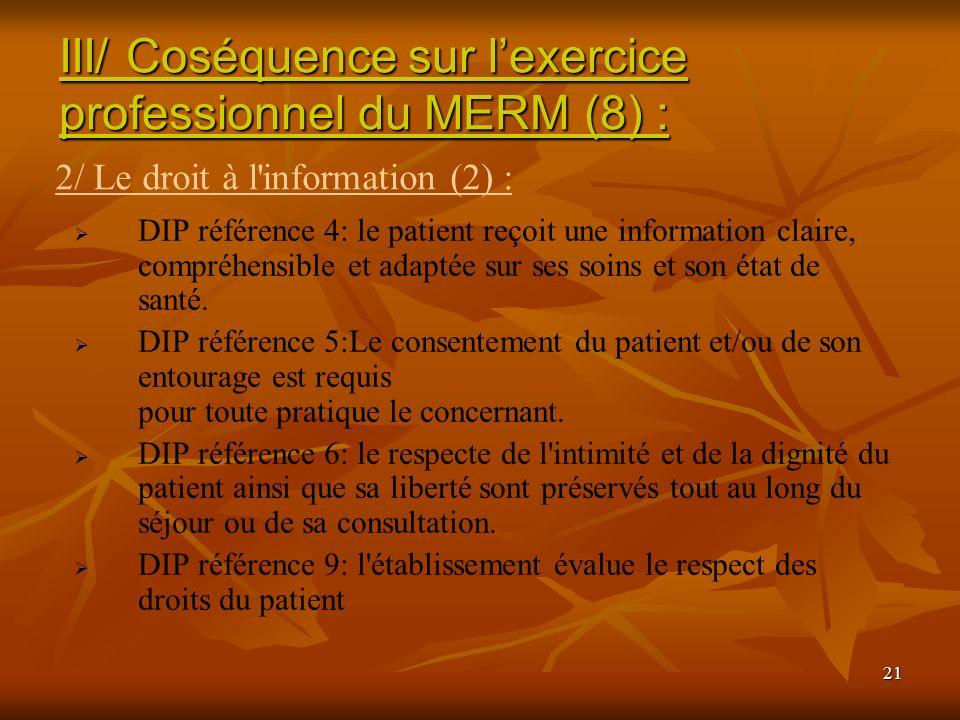III/ Coséquence sur l'exercice professionnel du MERM (8) :