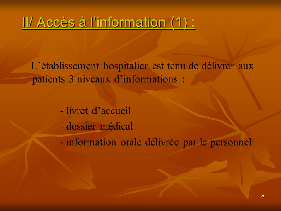 II/ Accès à l'information (1) :