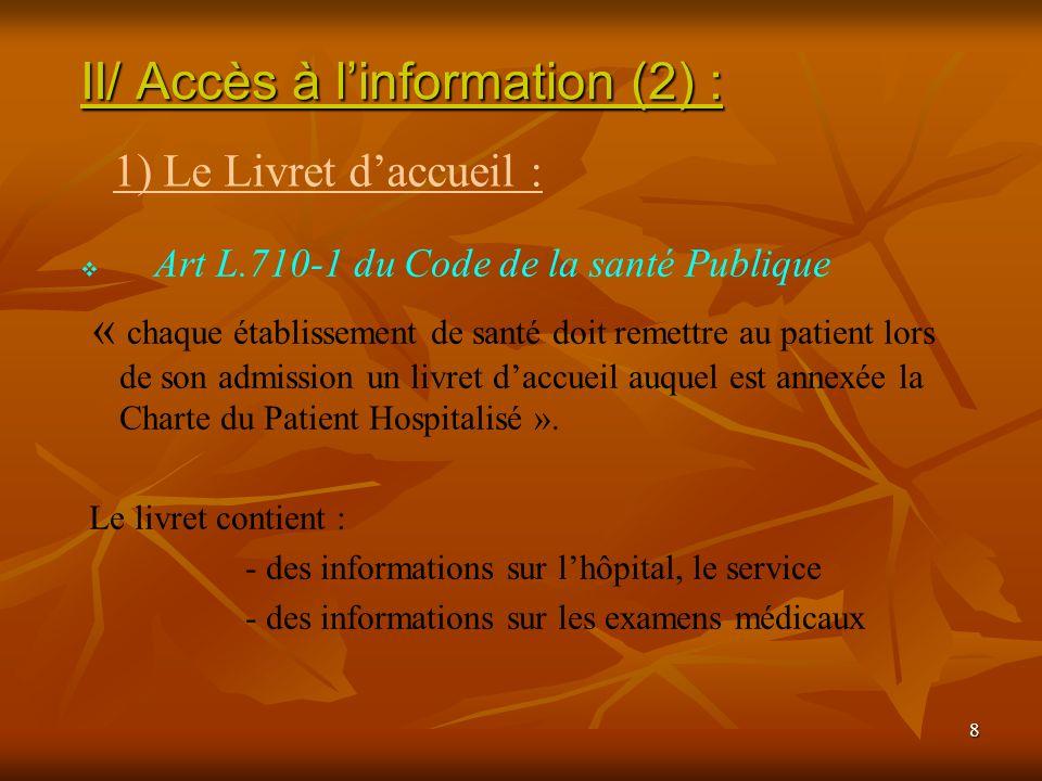 II/ Accès à l'information (2) :