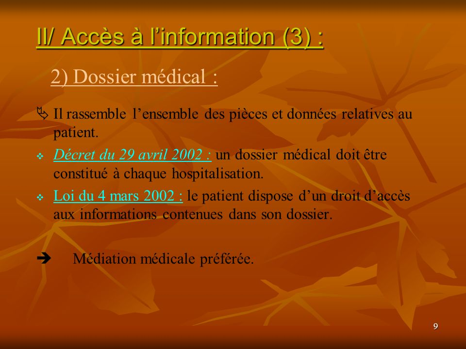 II/ Accès à l'information (3) :