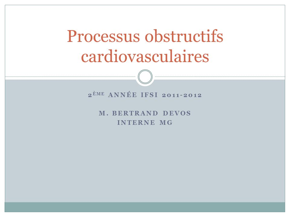 Processus obstructifs cardiovasculaires