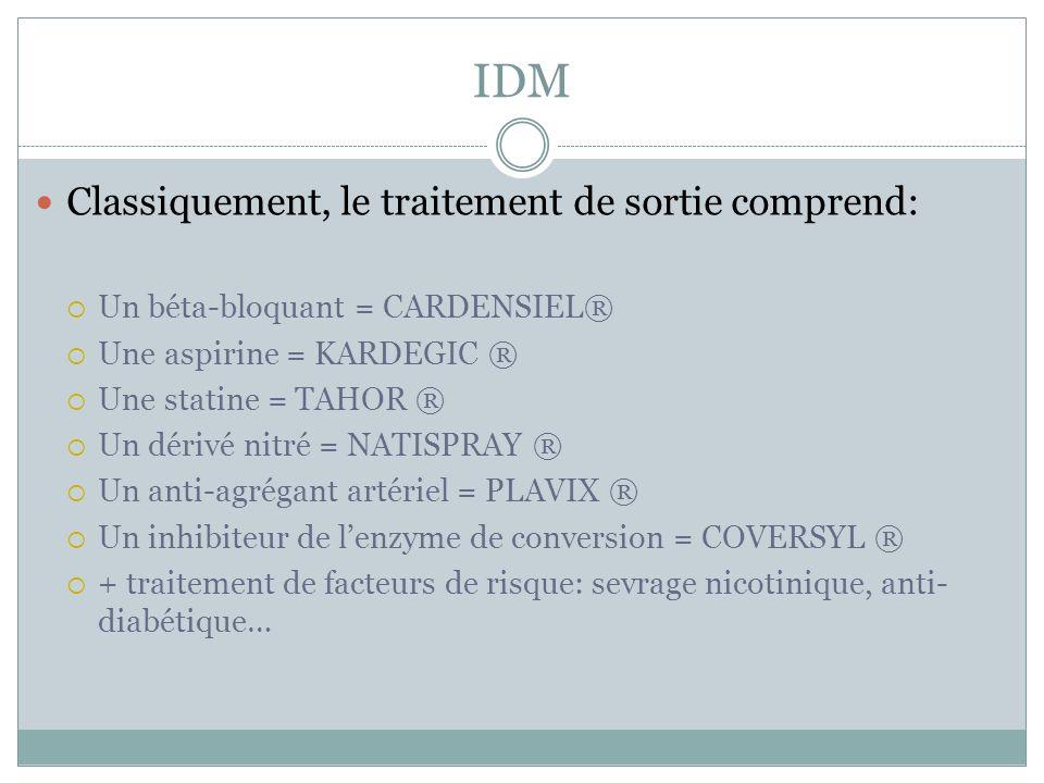IDM Classiquement, le traitement de sortie comprend: