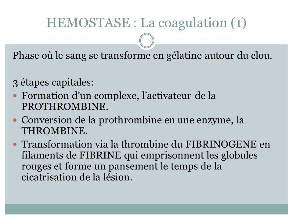 HEMOSTASE : La coagulation (1)