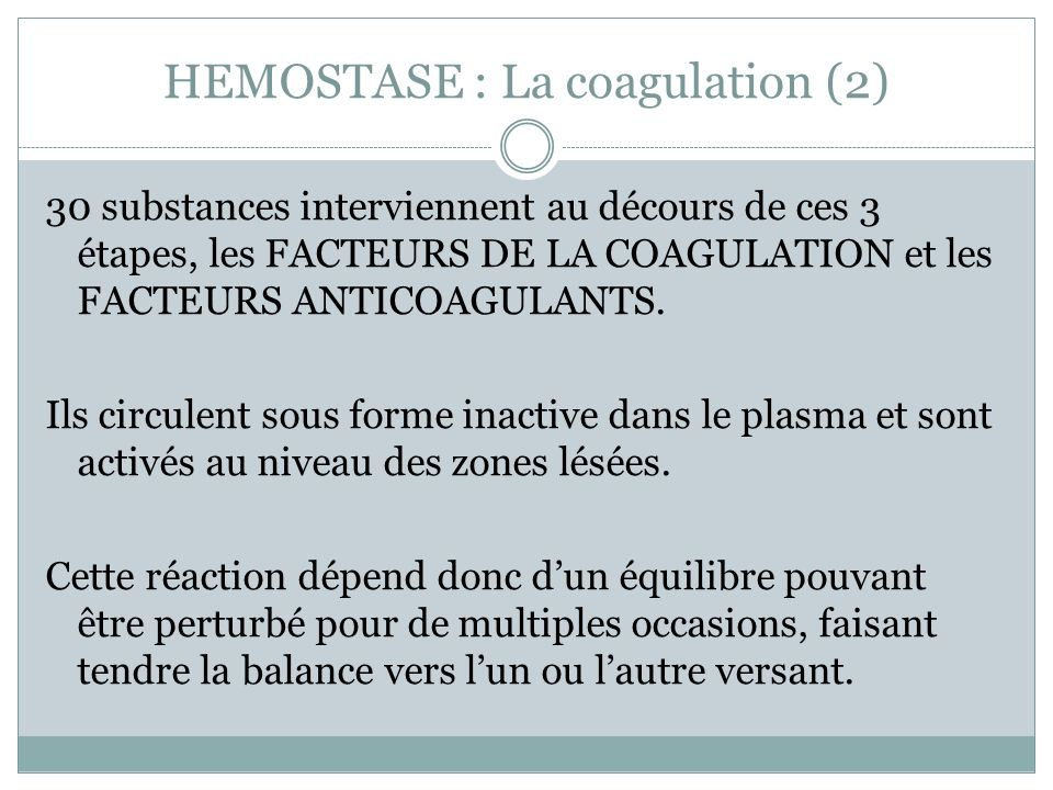 HEMOSTASE : La coagulation (2)