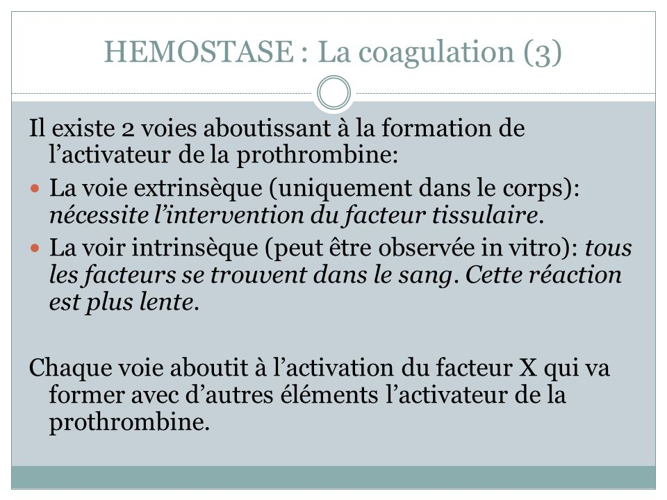 HEMOSTASE : La coagulation (3)