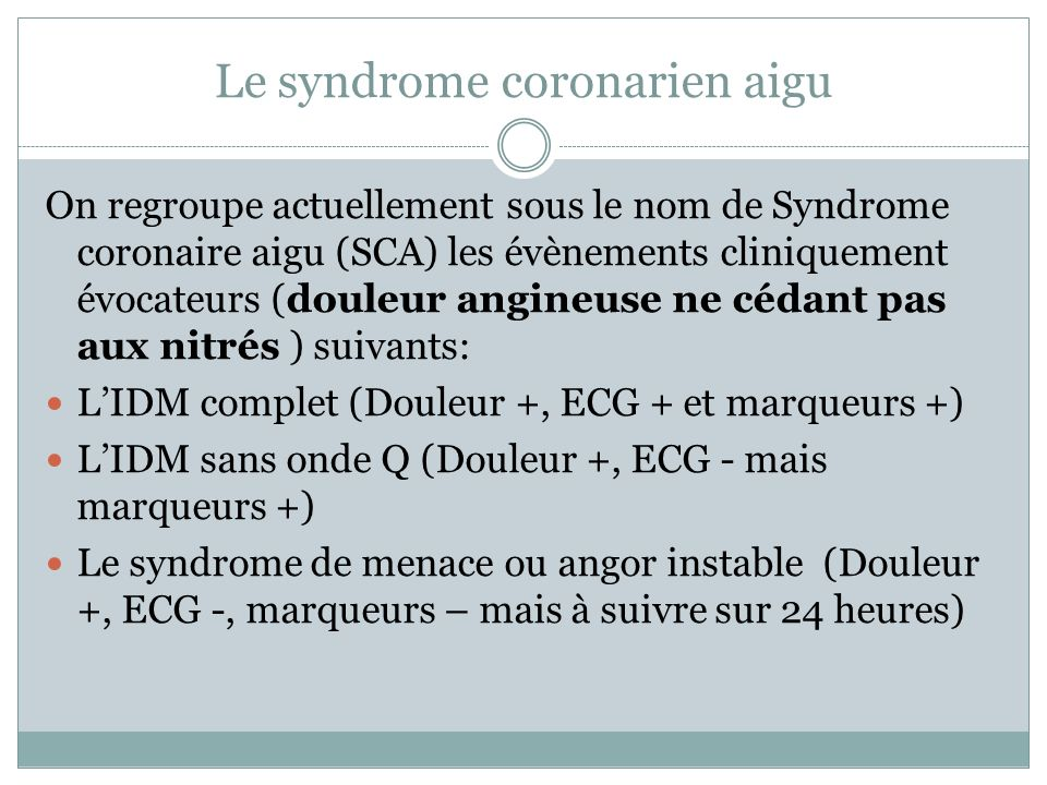 Le syndrome coronarien aigu