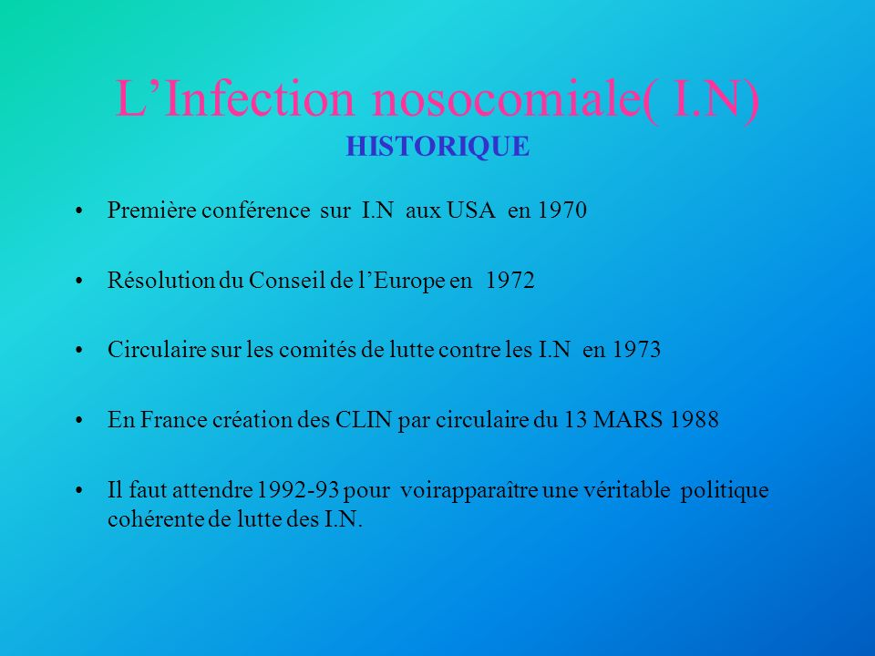 L'Infection nosocomiale( I.N) HISTORIQUE