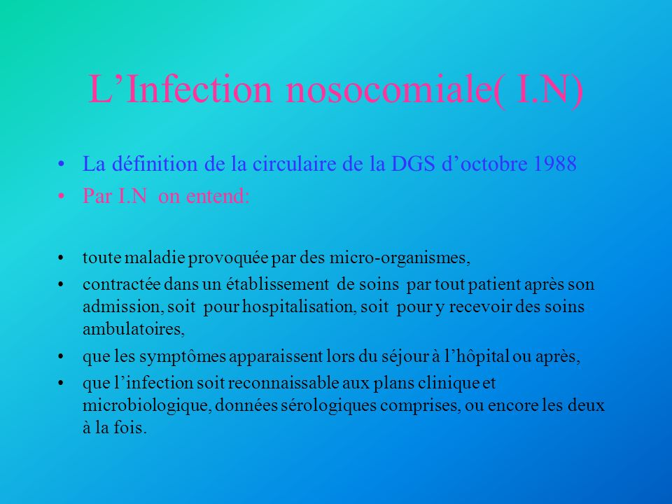 L'Infection nosocomiale( I.N)