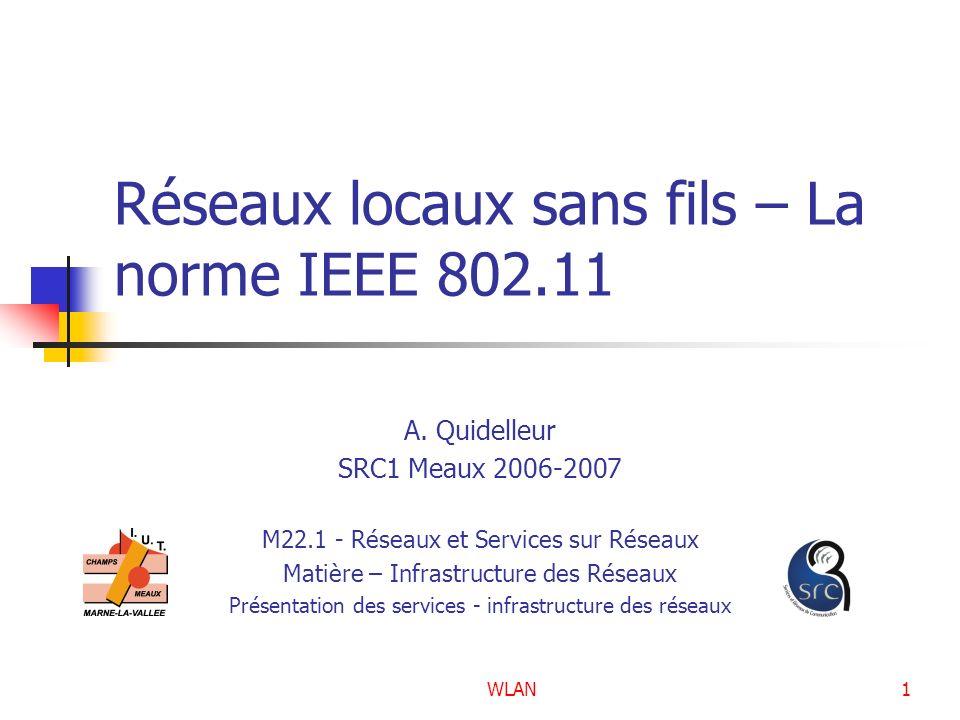 Réseaux locaux sans fils – La norme IEEE 802.11