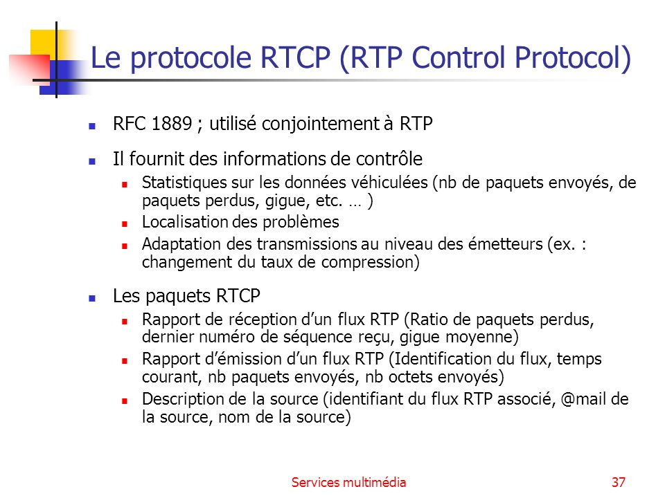 Le protocole RTCP (RTP Control Protocol)