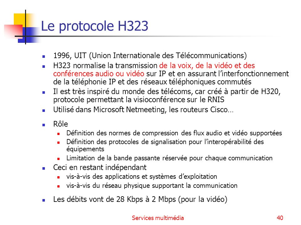 Le protocole H , UIT (Union Internationale des Télécommunications)