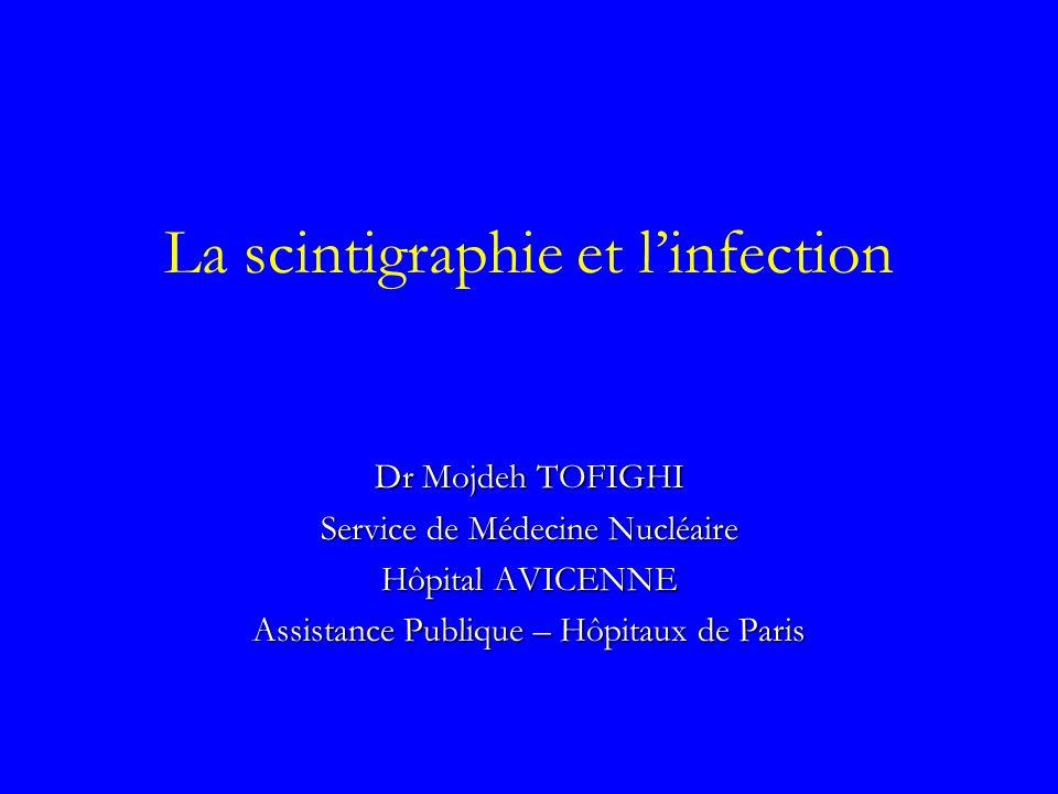 La scintigraphie et l'infection