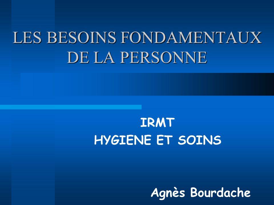 LES BESOINS FONDAMENTAUX DE LA PERSONNE