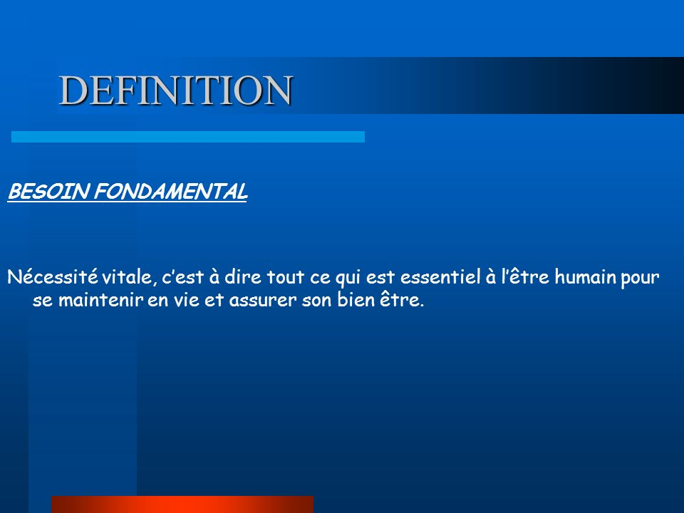 DEFINITION BESOIN FONDAMENTAL
