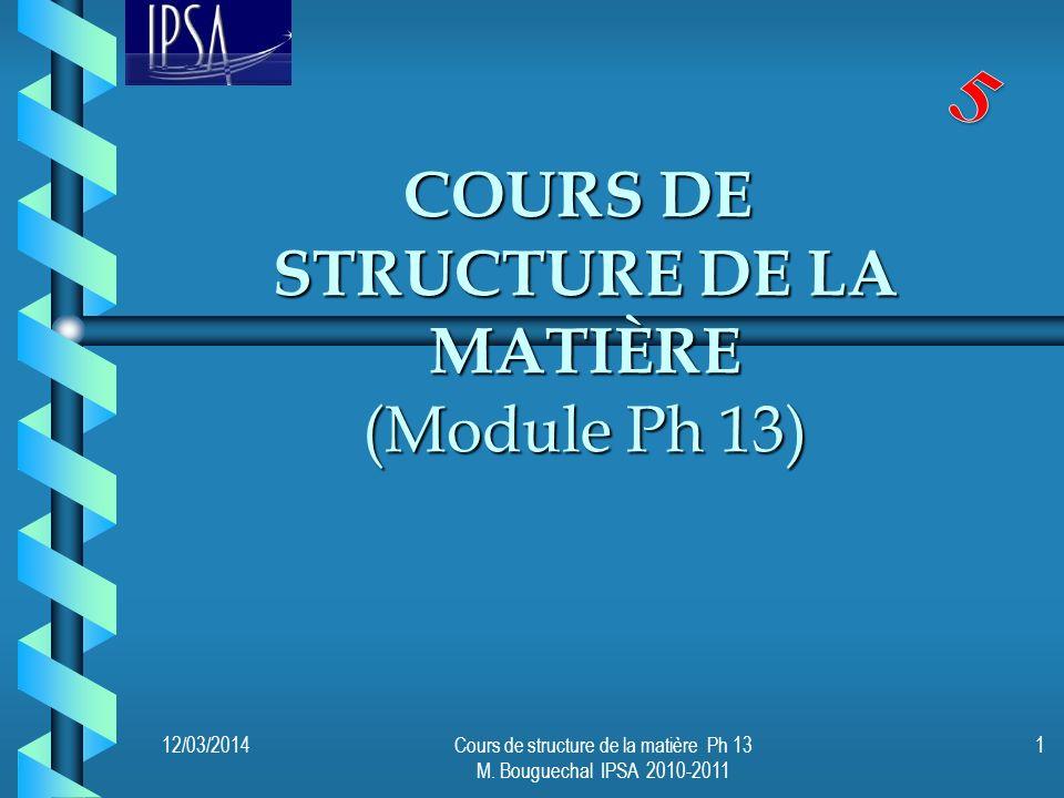 COURS DE structure de la matière (Module Ph 13)