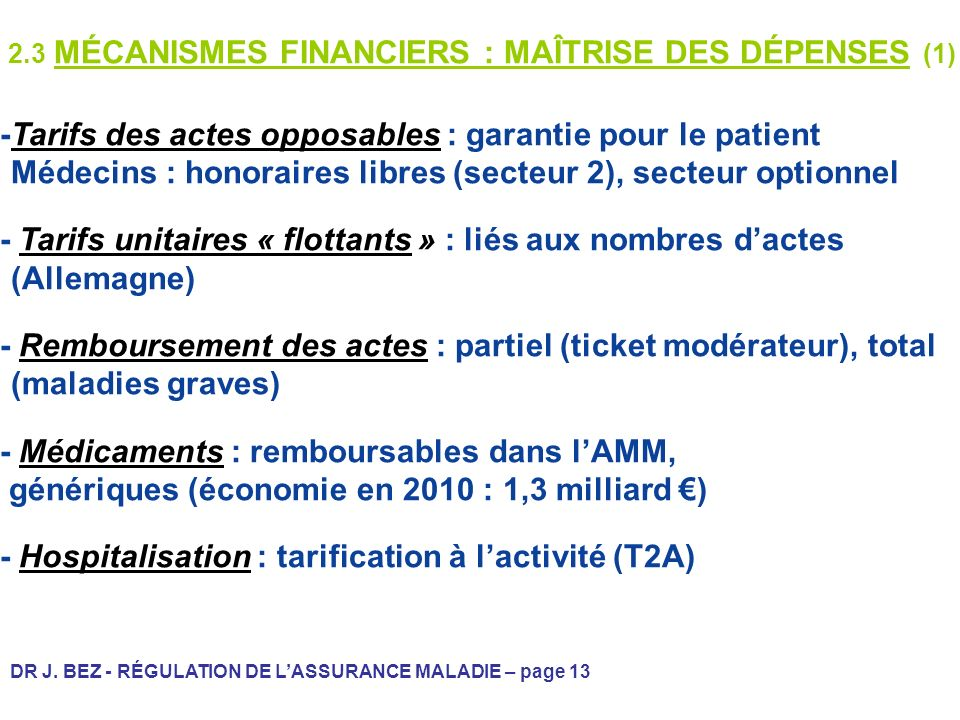 2.3 MÉCANISMES FINANCIERS : MAÎTRISE DES DÉPENSES (1)